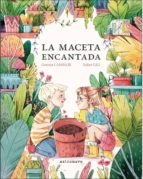 LA MACETA ENCANTADA - 9788467935509 - ESTHER GILI