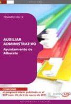 AUXILIAR ADMINISTRATIVO AYUNTAMIENTO DE ALBACETE. TEMARIO VOL. II