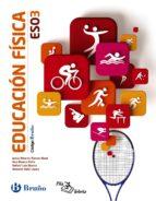 El libro de Educación física 3º eso codigo bruño autor VV.AA. TXT!