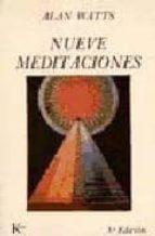 nueve meditaciones (5ª ed.)-alan watts-9788472451209