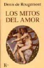 los mitos del amor denis de rougemont 9788472454309