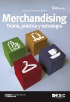 merchandising: teoria, practica y estrategia ricardo palomares borja 9788473566209