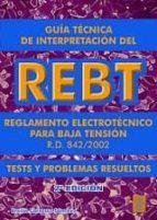 guia tecnica de interpretacion del rebt (2ª ed.) emilio carrasco sanchez 9788473602709