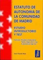 ESTATUTO DE AUTONOMIA DE LA COMUNIDAD DE MADRID: ESTUDIO INTRODUC TORIO