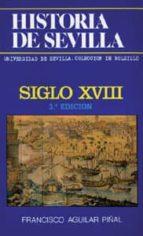 siglo xviii-francisco aguilar piñal-9788474054309