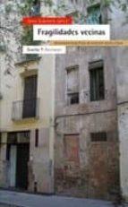 fragilidades vecinas-joan subirats-9788474268409