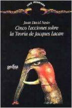 cinco lecciones sobre la teoria de jacques lacan-juan david nasio-9788474324709