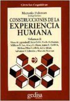 construcciones de la experiencia humana (vol. ii)-kenneth j. gergen-ernst von glasersfeld-9788474326109