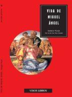 vida de miguel angel-giorgio vasari-9788475220109