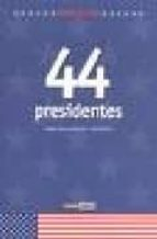 44 presidentes: made in usa-joanna costa knufinke-9788475566009