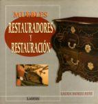 muebles: restauradores y restauracion-laura moreu reñe-9788475844909