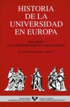 historia de la universidad en europa (vol. i): las universidades en la edad media hilde de (ed.) ridder symoens 9788475856209