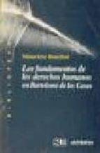 los fundamentos de los derechos humanos en bartolome de las casas mauricio beuchot puente 9788476584309