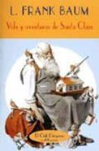 vida y aventuras de santa claus l. frank baum 9788477022909