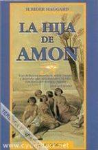 la hija de amon (2ª ed.) henry rider haggard 9788477205609