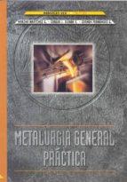 metalurgia general practica (manuales uex; 35) marina martinez g. carlos j. duran v. carmen fernandez g. 9788477235309