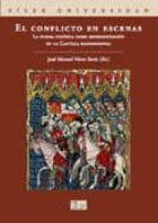 el conflicto en escenas: la pugna politica como representacion en la castilla bajomedieval jose manuel nieto soria 9788477372509