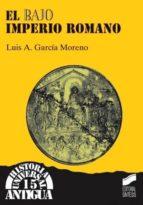 el bajo imperio romano-luis garcia montero-9788477386209