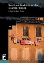 didactica de las ciencias sociales, geografia e historia-francesc xavier hernandez cardona-9788478272709