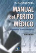 manual del perito medico: fundamentos tecnicos y juridicos m.r. jouvencel 9788479785109