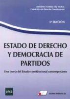 estado de derecho y democracia de partidos 5ª ed.-antonio torres del moral-9788479914509