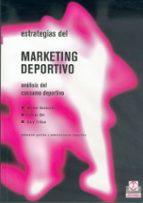 estrategias del marketing deportivo: analisis del consumo deporti vo-michel desbordes-fabien ohl-gary tribou-9788480195409