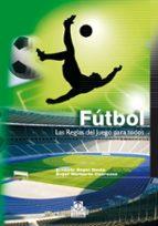 futbol: las reglas del juego para todos-ernesto angel blinda-9788480196109