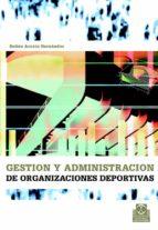 gestion y administracion de organizaciones deportivas-ruben acosta hernandez-9788480198509