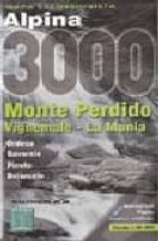 mapa excursionista alpina 3000: monte perdido, vignemale, la muni a (escala 1:30000)-9788480902809