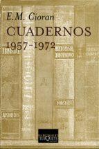 cuadernos (1957-1972)-emile michel cioran-9788483106709