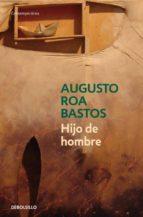 hijo de hombre-augusto roa bastos-9788483465509