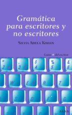 gramatica para escritores y no escritores-silvia adela kohan tolmach-9788484285809