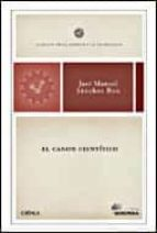 el canon cientifico: clasicos de la ciencia y la tecnologia-jose manuel sanchez ron-9788484326809