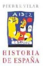 historia de españa pierre vilar 9788484329909