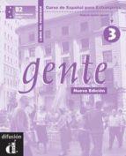 gente 3: libro del profesor (nueva ed.)-9788484431909