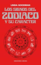 los signos del zodiaco y su caracter-linda goodman-9788486344009