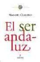 el ser andaluz-manuel clavero arevalo-9788488586209