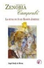 biografia de zenobia camprubi: la musa de juan ramon jimenez angel sody de rivas 9788489212909