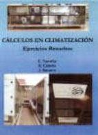 calculos en climatizacion: ejercicios resueltos-e. et al. torrella-9788489922709