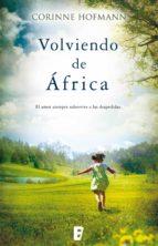 volviendo de áfrica (ebook)-corinne hofmann-9788490192009