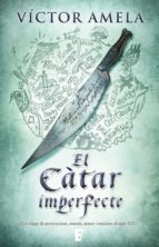 el càtar imperfecte (ebook)-victor amela-9788490194409