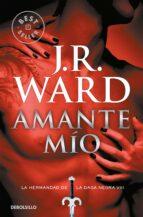 amante mio (la hermandad de la daga negra viii) j.r. ward 9788490629109