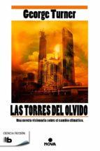 las torres del olvido-george turner-9788490702109
