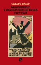 anarquismo y revolucion en rusia (1917-1921)-carlos taibo-9788490972809