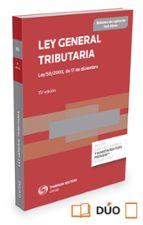 ley general tributaria: ley 58/2003, de 17 de diciembre-ricardo alonso garcia-9788490987209