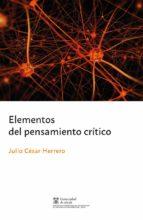 elementos del pensamiento critico-julio cesar herrero-9788491230809