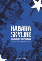 habana skyline vladimir hernandez 9788491392309