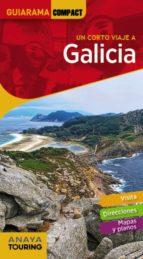 un corto viaje a galicia 2018 (guiarama compact) (13ª ed.) anton pombo rodriguez 9788491581109
