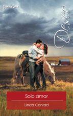 solo amor (ebook) linda conrad 9788491707509