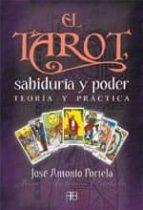 el tarot, sabiduria y poder: teoria y practica (3ª ed.) jose antonio portela 9788492092109